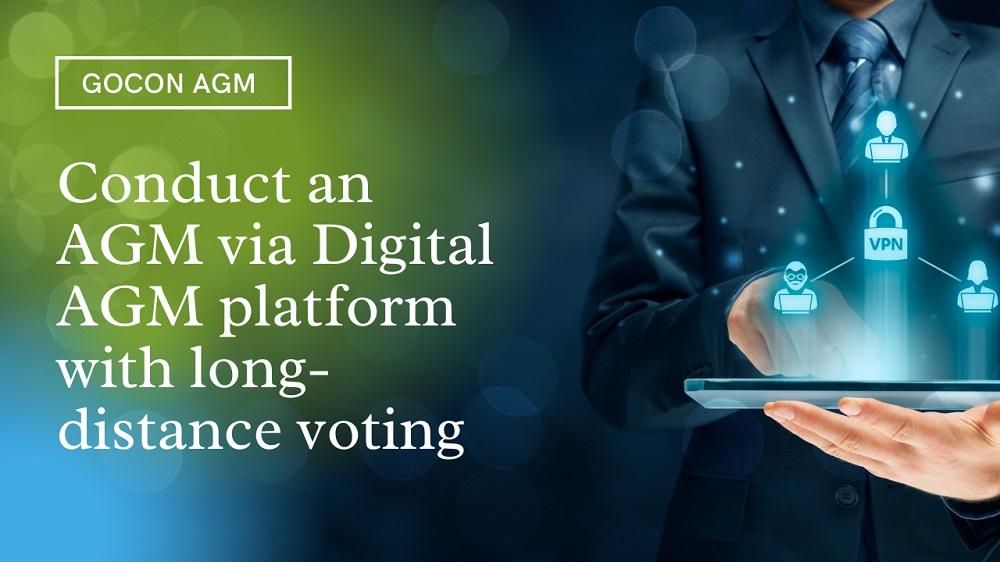 Conduct an AGM via Digital AGM platform with long-distance voting